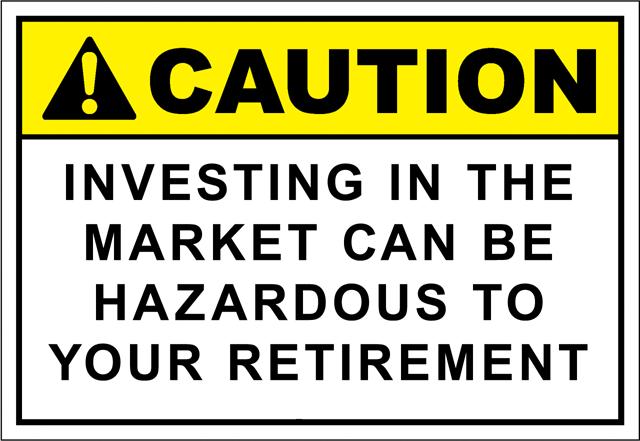 Hazardous Investing